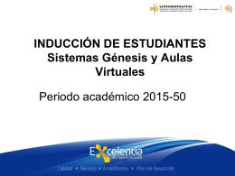 INDUCCIÓN DE ESTUDIANTES sistemas génesis y campus