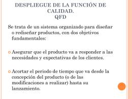 DESPLIEGUE DE LA FUNCIÓN DE CALIDAD. QFD