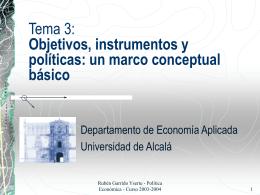 Tema 3: Objetivos, instrumentos y políticas: un