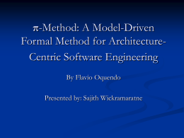 π-Method: A Model-Driven Formal Method for