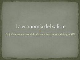 La economía del salitre - Historia, Geografía y