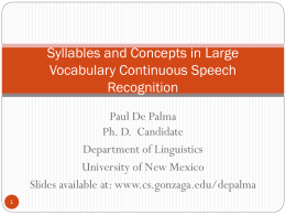 Syllables and Concepts in Large Vocabulary