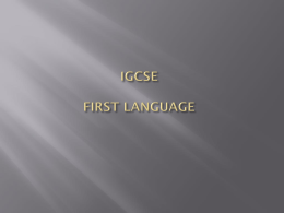 IGCSE FIRST LANGUAGE