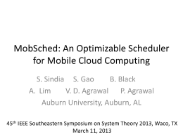 An Optimizable Scheduler for Mobile Cloud