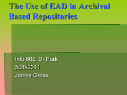 The Use of EAD in Archival Based Repositories Info