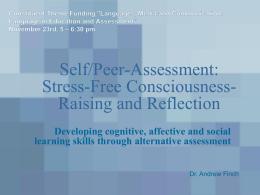 Self-assessment and Peer
