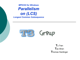 MPICH2 for Windows Parallelism on (LCS) Longest