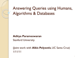 Answering Queries using Humans, Algorithms &
