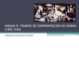 TIEMPOS DE CONFRONTACIÓN EN ESPAÑA (1902