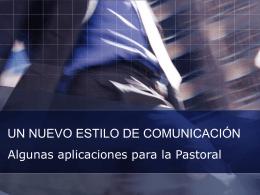 UN NUEVO ESTILO DE COMUNICACIÓN