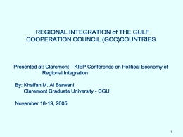 The Gulf Cooperation Council and the Rationale for