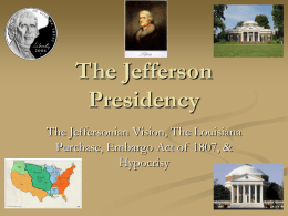 The Jefferson Presidency