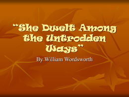 She Dwelt Among the Untrodden Ways""