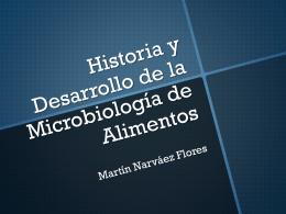 Historia y Desarrollo de la Microbiología de
