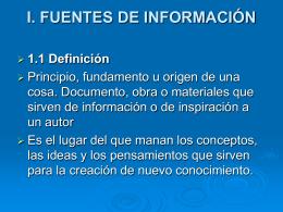 I. FUENTES DE INFORMACIÓN