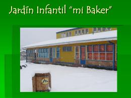 """Jardín Infantil """"mi Baker"""""""