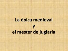 La épica medieval y el mester de juglaría