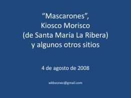"""Mascarones"""", Quiosco Morisco (de Santa María La"""