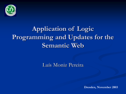 Application of Logic Programming and Updates for