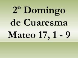 2º Domingo de Cuaresma Mateo 17, 1