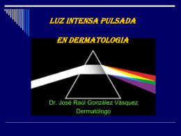 TIPOS DE LASER - Dermatólogo José Raúl González
