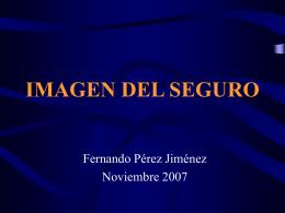 Imagen del Seguro, Fernando Pérez