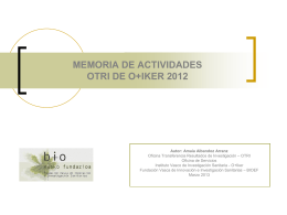 MEMORIA DE ACTIVIDADES OTRI DE O+IKER 2011