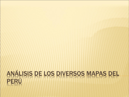 Análisis de los diversos mapas del Perú -