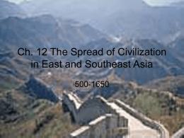 Ch. 12 The Spread of Civilization in East and