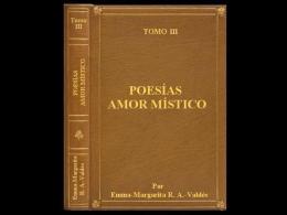 """Poesías """"AMOR MÍSTICO"""" Tomo III"""
