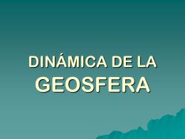 DINÁMICA DE LA GEOSFERA - El Blog de Israel Masa