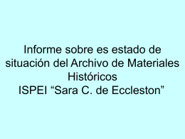 Informe sobre es estado de situación del Archivo