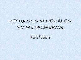 RECURSOS MINERALES NO METALÍFEROS