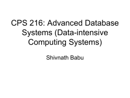 CPS 216: Advanced Database Systems