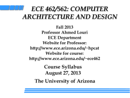ECE462/562 Computer Architecture and Design