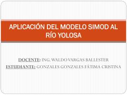 APLICACIÓN DEL MODELO SIMOD AL RÍO YOLOSA