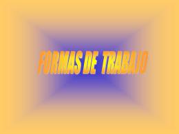 FORMAS DE TRABAJO - Revista Digital El Gomón
