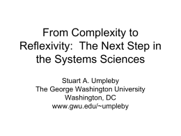 From Complexity to Reflexivity: The Next Step in