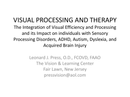 VISUAL PROCESSING AND THERAPY The Integration of