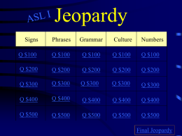 Jeopardy - ASL American Sign Language