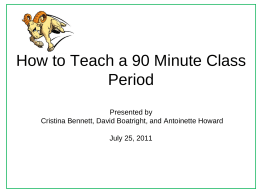 How to Teach a 90 Minute Class Period