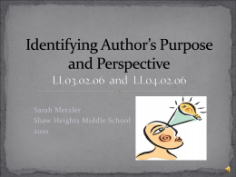 Finding Author's Purpose and Perspective
