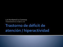 Trastorno de déficit de atención / hiperactividad