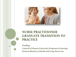 NURSE PRACTITIONER GRADUATE TRANSITION TO PRACTICE
