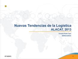Nuevas Tendencias de la Logística ALACAT, 2013