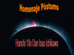 Homenaje Póstumo a Hanshi 10° Dan Isao Ichikawa