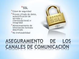 ASEGURAMIENTO DE LOS CANALES DE COMUNICACIÓN