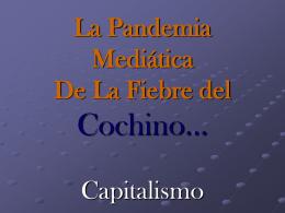 La Pandemia Mediática De La Fiebre del Cochino...