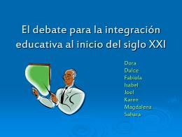 El debate para la integración educativa al inicio