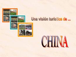 UNA VISION TURISTICA DE CHINA